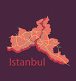 high quality map of istanbul flat with borders of vector image