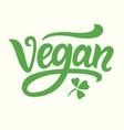 vegan green hand written lettering vector image