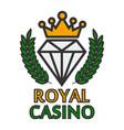 royal casino colorful logo emblem isolated on vector image