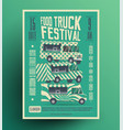 street food truck festival poster vector image