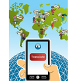 Global translation smart phone world map vector image