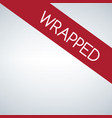 wrapped sign label vector image