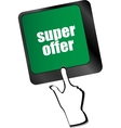 Super offer text on laptop computer keyboard vector image