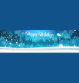happy holidays banner background winter forest vector image