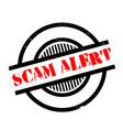 scam alert rubber stamp vector image