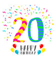 happy birthday for 20 year party invitation card vector image