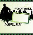 football urban grunge poster with soccer player si vector image vector image