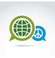 Round antiwar icon green planet and speech bubble vector image