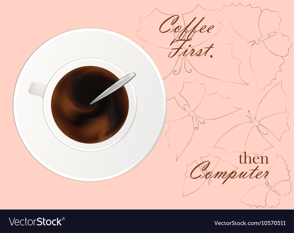 A cup of black coffee or chocolaterealistic vector