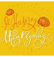 Happy Thanksgiving hand-lettering text Handmade vector image
