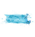 watercolor imitation color splash with blue vector image vector image