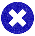 cancel icon grunge watermark vector image
