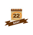 22 may calendar with ribbon vector image