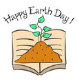 happy earth day with book and plant vector image
