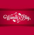 Women Day Vintage Lettering Banner Background vector image