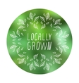 Locally grown - product label on blurred vector image