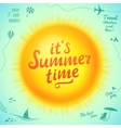 Its Summer Time typographic inscription on sun vector image