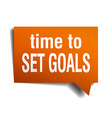 time to set goals orange speech bubble isolated on vector image
