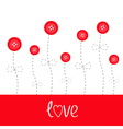 Red button flowers Dash line stem with bow Love vector image vector image
