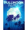 Full moon party poster template with dark palms vector image