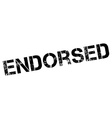 Endorsed black rubber stamp on white vector image