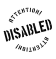 Disabled stamp rubber grunge vector image vector image