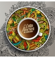 Cup of coffee and hand drawn Latin American theme vector image