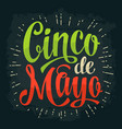 cinco de mayo lettering color vintage vector image