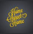 sweet home vintage lettering background vector image