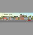 city building houses town view with car road vector image