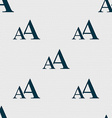 Enlarge font AA icon sign Seamless abstract vector image