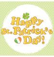 Saint Patricks congratulation postcard with text vector image