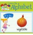 Flashcard letter V is for vegetable vector image