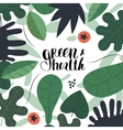 Green and health lettering vector image vector image