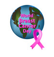 planet earth pink ribbon world breast cancer day vector image