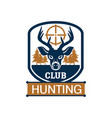 hunting club heraldic badge with deer in target vector image vector image