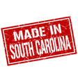 made in south carolina stamp vector image