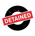 Detained rubber stamp vector image