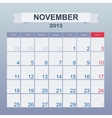 Calendar to schedule monthly November 2013 vector image