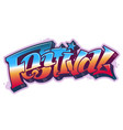 festival word in graffiti style vector image