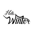 hello winter brush lettering calligraphy vector image