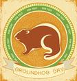 groundhog day grunge vector image