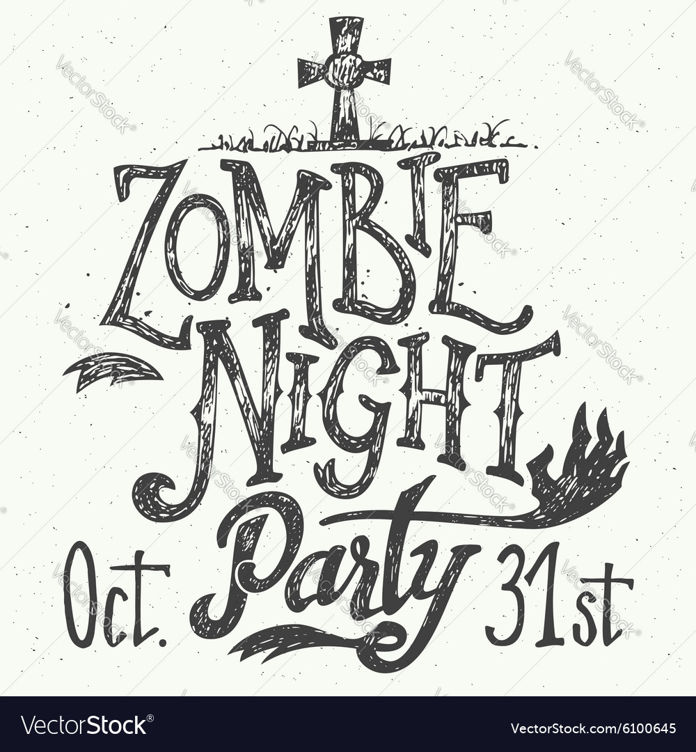 Zombie night party handlettering vector