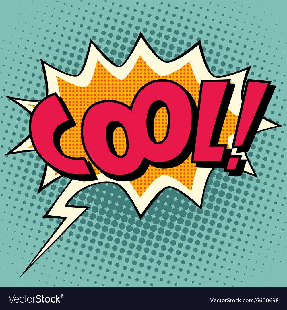 Cool comic book bubble text vector