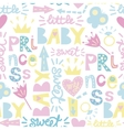 Seamless baby pattern with inscriptions Princess vector image
