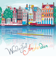 Amsterdam canal typical dutch houses and boats vector image