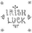 eat drink and be irish lettering saint patriks vector image