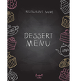 Dessert menu on chalk Board vector image