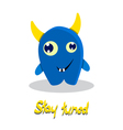 inspirational text with funny monster vector image