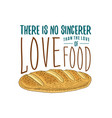 loaf and bread or kitchen cooking stuff for menu vector image